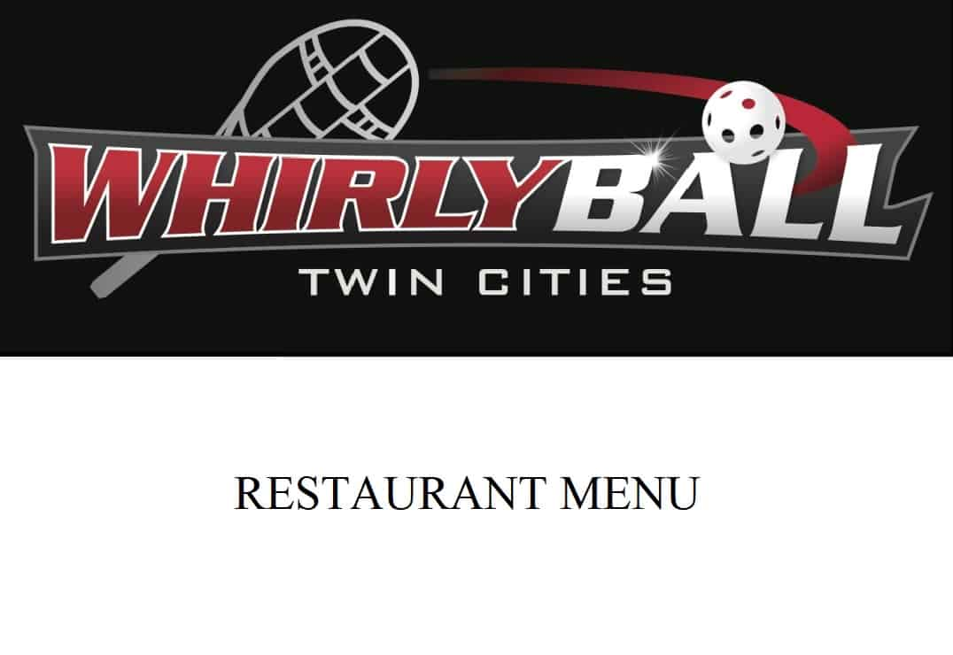 WhirlyBall Restaurant Menu
