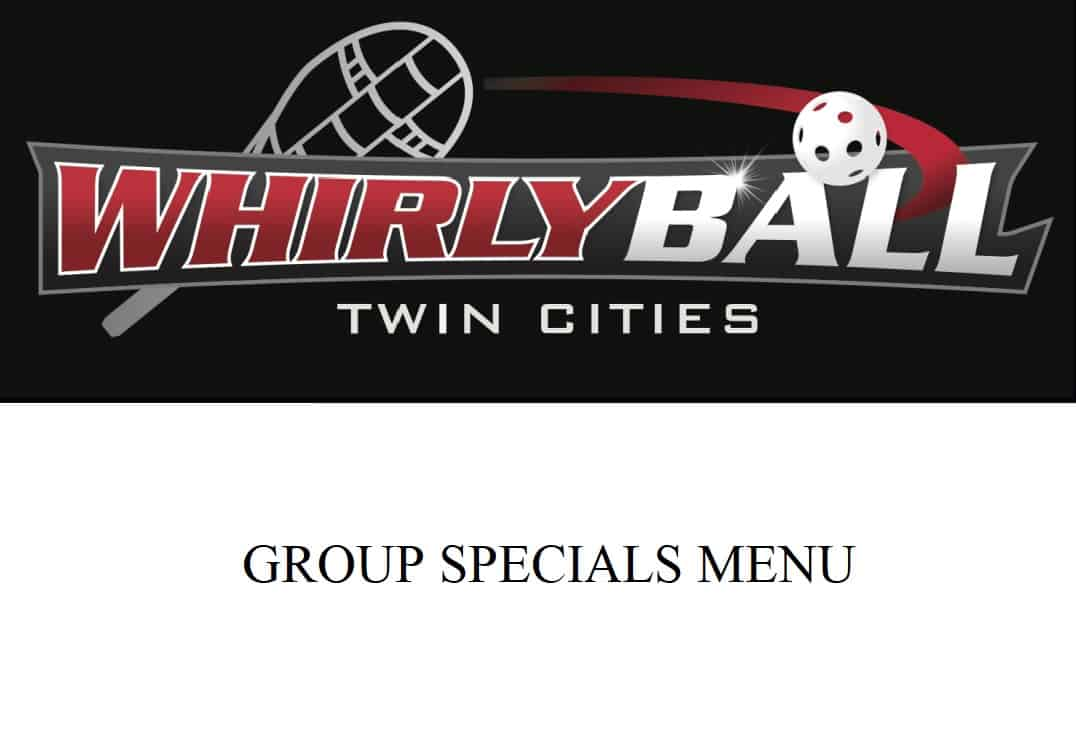 WhirlyBall Group Specials Menu