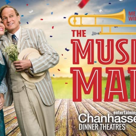 CHANHASSEN DINNER THEATRES | The Music Man just opened! Host your group at Chanhassen Dinner Theatres soon.