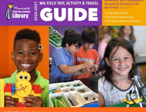 Download our NEW 2020-2021 MN Activity GUIDE to plan your Field Trip Adventures – dozens of exciting ideas!